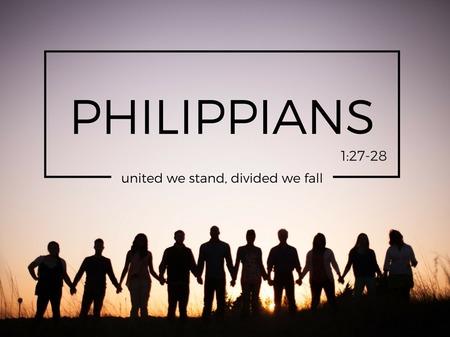 2016 - Philippians